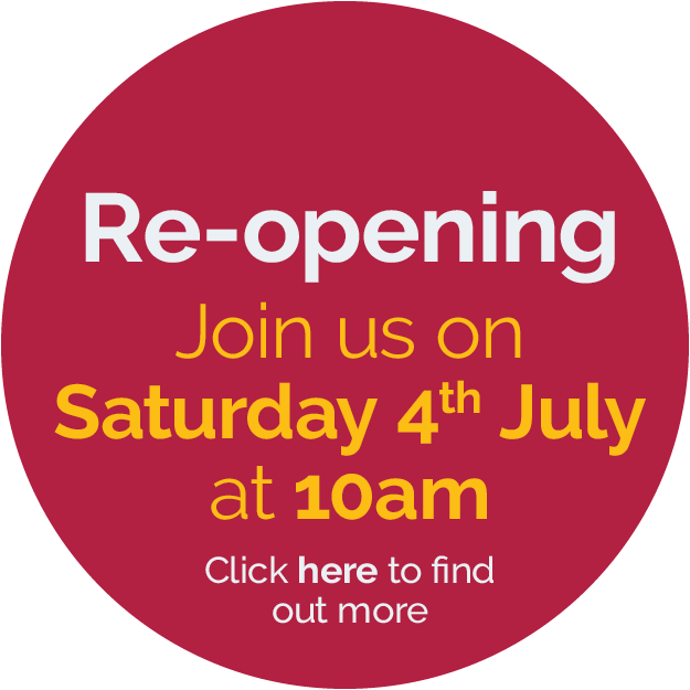 We are re-opening, Saturday 4th July 2020 at 10am